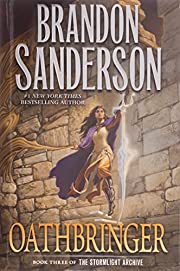 Oathbringer: Book Three of the Stormlight…