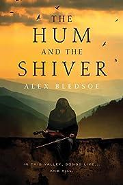 Hum And The Shiver (Tufa Novels) de Alex…