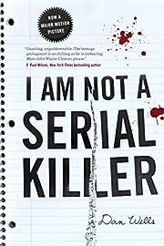 I Am Not A Serial Killer (John Cleaver, 1)…