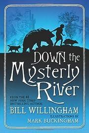 Down the Mysterly River de Bill Willingham