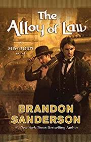 The alloy of law : a Mistborn novel av…