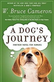 A Dog's Journey: A Novel (A Dog's Purpose)…