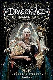 Dragon Age: The Masked Empire – tekijä:…