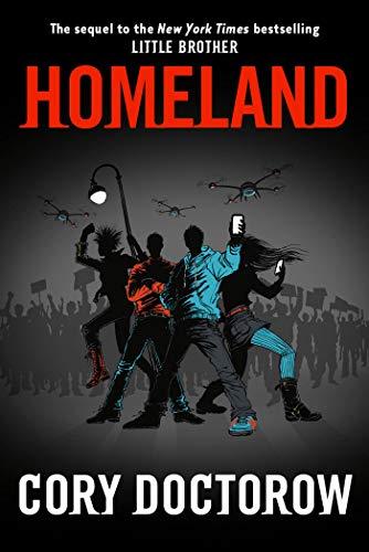 Homeland, Doctorow, Cory