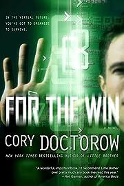 For the Win: A Novel por Cory Doctorow