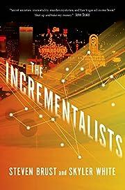 The Incrementalists por Steven Brust