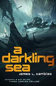 A Darkling Sea par James L. Cambias