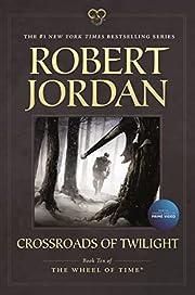 Crossroads of Twilight: Book Ten of 'the…