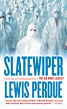 Slatewiper by Lewis Perdue