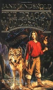 The Dragon of Despair (Wolf) de Jane…