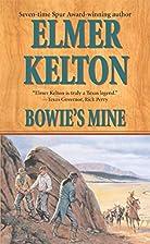 Bowie's Mine (Buckalew Family) by Elmer…