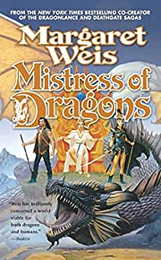 Mistress of Dragons de Margaret Weis