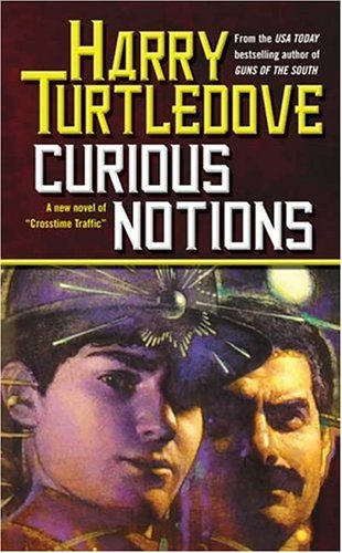 Image for Curious Notions (Crosstime Traffic)
