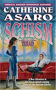 Schism: Part One of Triad (Saga of the…