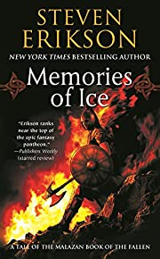 Memories of Ice (The Malazan Book of the…