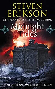 Midnight Tides - A Tale of the Malazan Book…