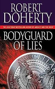 Bodyguard of Lies – tekijä: Robert…