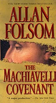 The Machiavelli Covenant de Allan Folsom