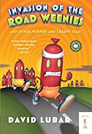 Invasion of the Road Weenies: and Other…