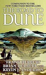 The Road to Dune af Kevin J. Anderson