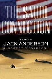 The Saudi Connection: A Novel por Jack…