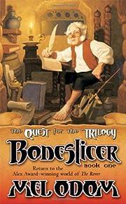 Boneslicer (Quest for the Trilogy #1) por…