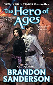 The Hero of Ages: Book Three of Mistborn de…