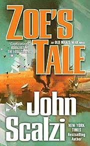 Zoe's Tale: An Old Man's War Novel af John…