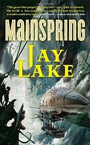 Mainspring af Jay Lake