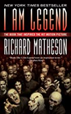 I Am Legend by Richard Matheson