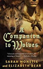 A Companion to Wolves by Elizabeth Bear