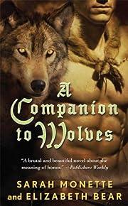 A Companion to Wolves par Sarah Monette