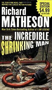 The incredible shrinking man di Richard…