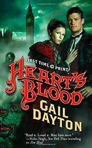 Heart's Blood von Gail Dayton