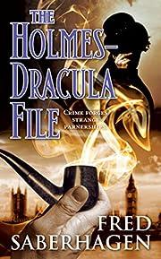The Holmes-Dracula File af Fred Saberhagen