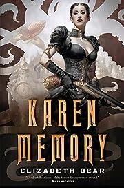 Karen Memory af Elizabeth Bear