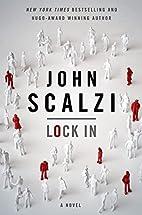 Lock In: A Novel of the Near Future by John…
