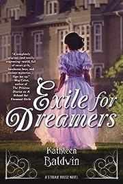 Exile for Dreamers: A Stranje House Novel de…