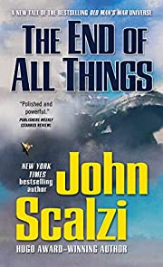 END OF ALL THINGS (Old Man's War, Band 6) af…