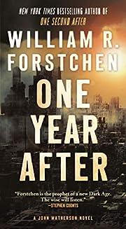 One Year After: A John Matherson Novel (A…