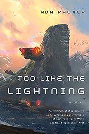 Too Like the Lightning: Book One of Terra…