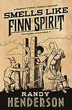 Smells Like Finn Spirit (The Familia Arcana)…