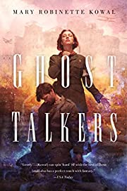 Ghost Talkers von Mary Robinette Kowal