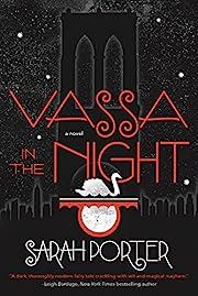 Vassa in the Night: A Novel af Sarah Porter