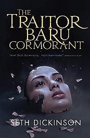 The Traitor Baru Cormorant (The Masquerade)…