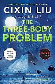 The Three-Body Problem – tekijä: Cixin…
