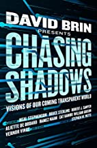 Chasing Shadows: Visions of Our Coming…