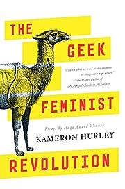 The geek feminist revolution de Kameron…