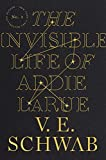 The Invisible Life of Addie LaRue by V. E.…