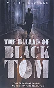 The Ballad of Black Tom de Victor LaValle